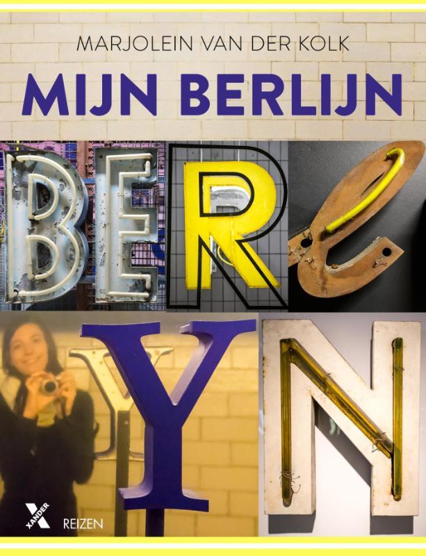 Reisgids Mijn Berlijn   Xander Uitgevers   Marjolein van der Kolk