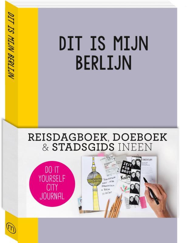 Reisdagboek Dit is mijn Berlijn   Mo'Media
