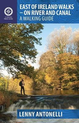 Wandelgids East of Ireland walks - Ierland   Collins Press   Lenny Antonelli