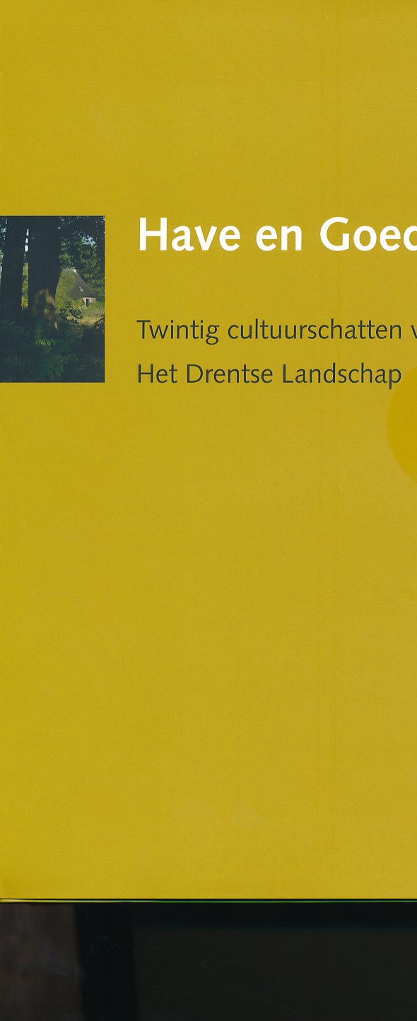 Fietsgids Wandelgids Have en Goed - Wandelen en fietsen langs twintig cultuurschatten van Het Drentse Landschap   Drentse Landschap