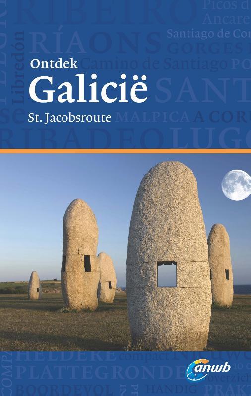 Reisgids Ontdek Galicië en St. Jacobsroute   ANWB