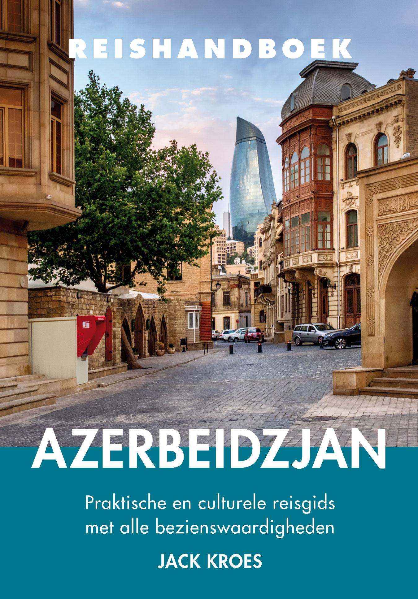 Reisgids reishandboek Azerbeidzjan   Elmar   Jack Kroes