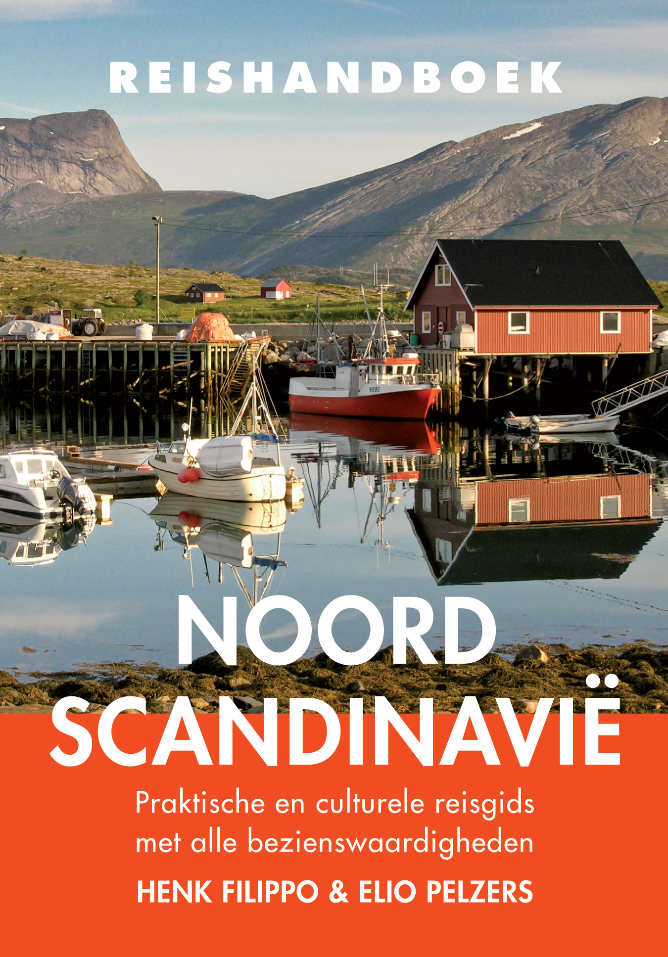 Reisgids reishandboek Noord Scandinavië   Elmar   Henk Filippo , Elio Pelzers