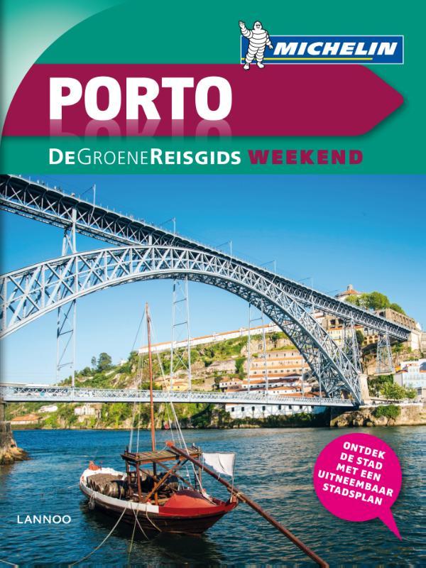 Reisgids Porto, de Groene Reisgids Weekend   Michelin
