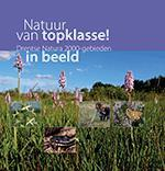 Reisgids - Natuurgids Natuur van Topklasse Drenthe Natura 2000   van Gorcum   Hans Dekker