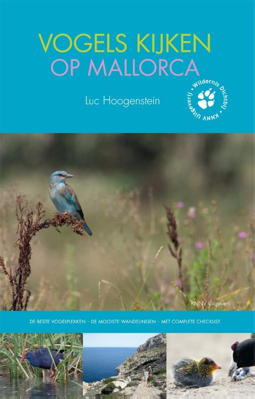Vogelgids - reisgids Vogels kijken op Mallorca   KNNV   Luc Hoogenstein