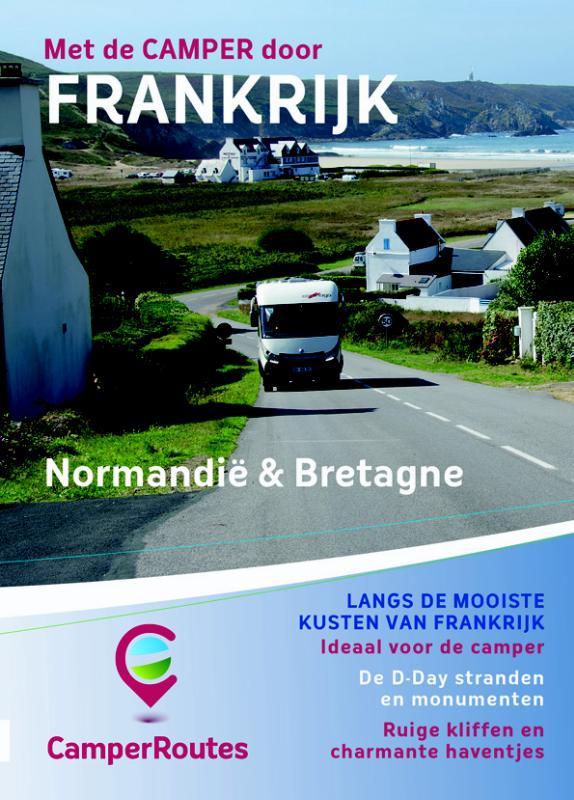 Campergids Met de Camper door Frankrijk - Kustroute Normandië & Bretagne   Camperroutes.nl