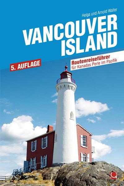 Reisgids Vancouver Island   Conbook Verlag   Helga en Arnold Walter