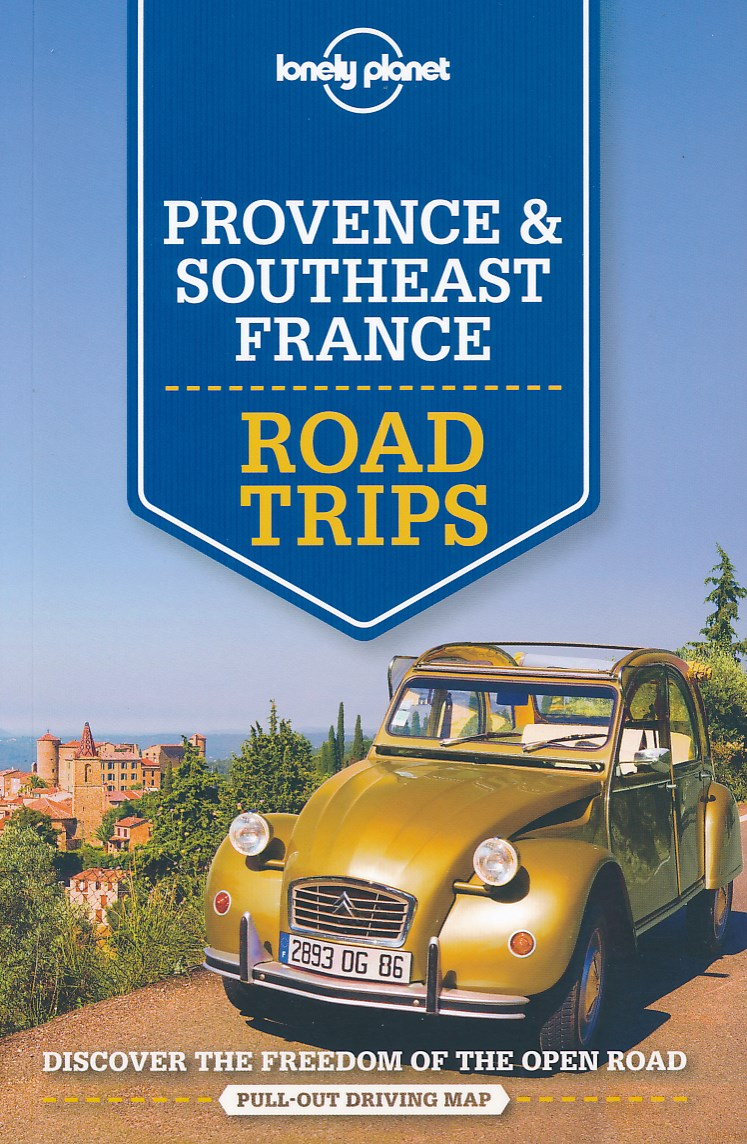 Reisgids Provence & Southeast France Road Trips   Lonely Planet