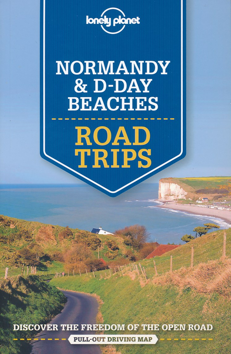 Reisgids Normandy & D-Day Beaches Road Trips   Lonely Planet