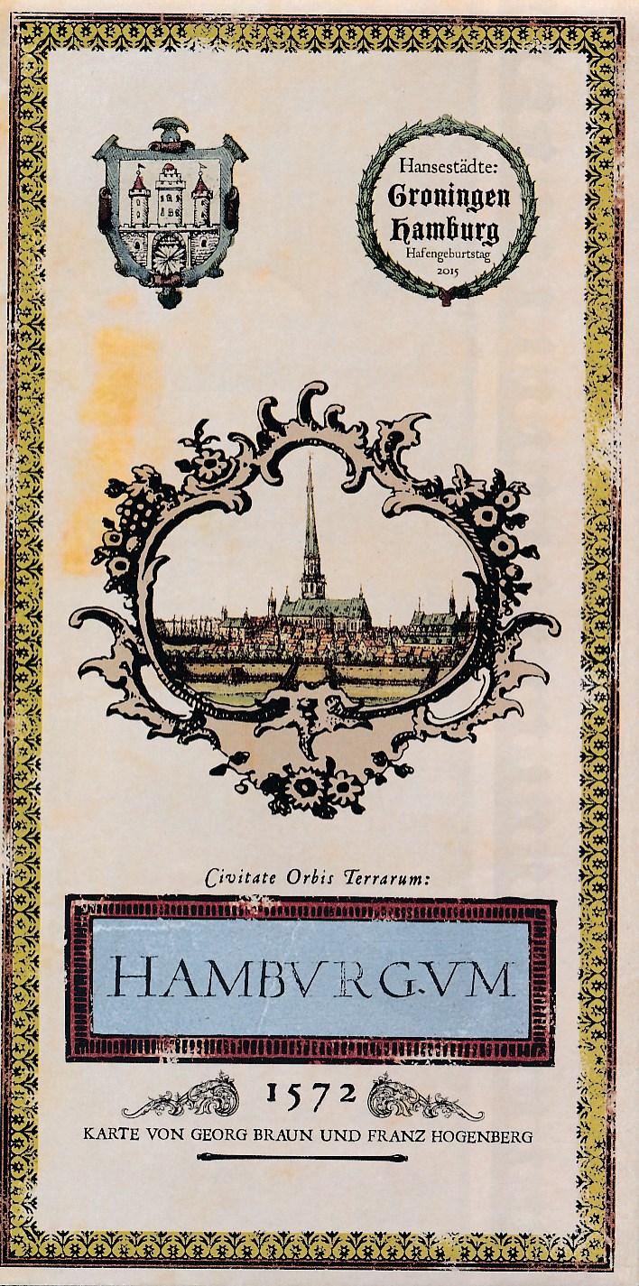 Stadsplattegrond Hamburgum - Hamburg De kaart van Georg Braun en Franz Hogenberg 1572   Platform Gras