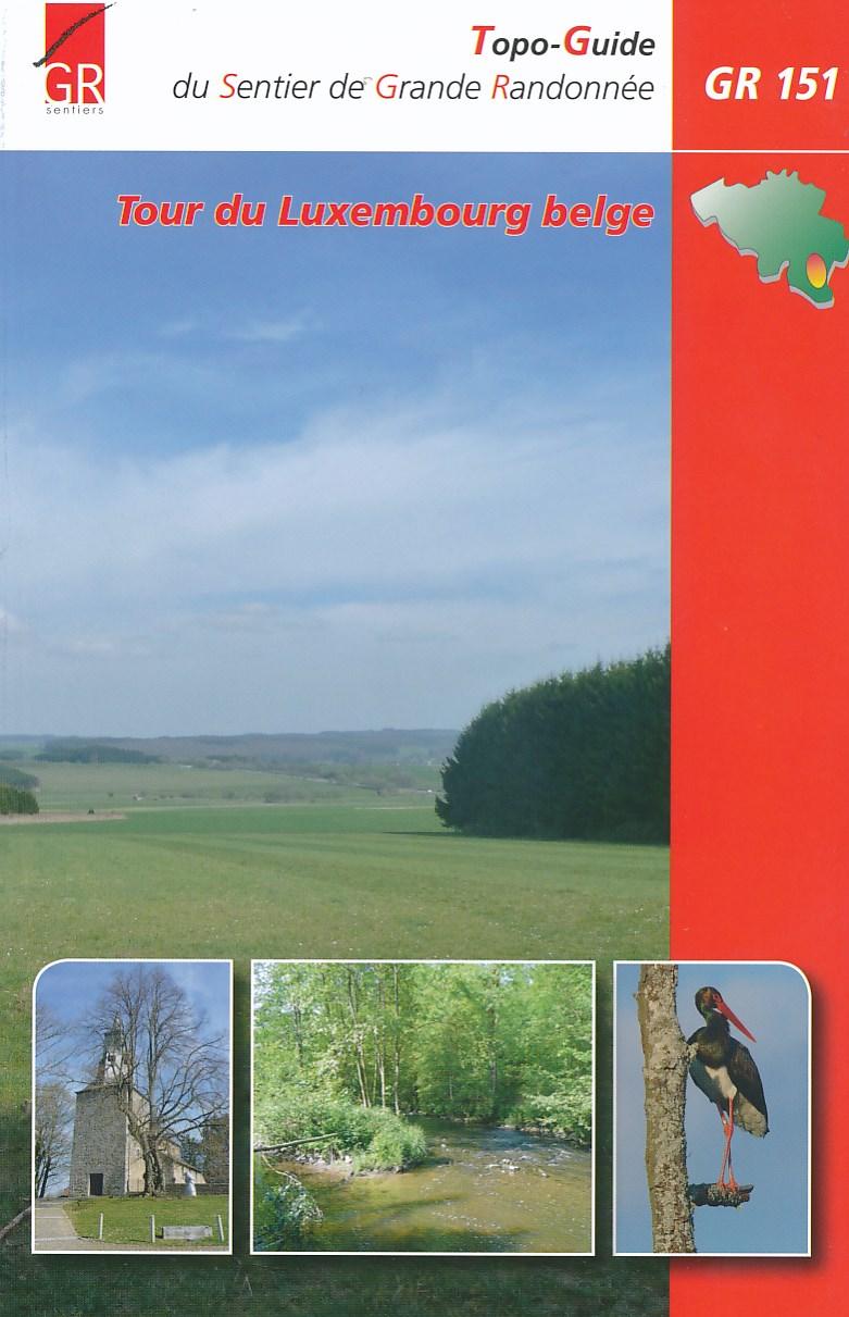 Wandelgids GR151 Tour du Luxembourg Belge   GR sentiers