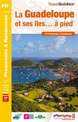 Wandelgids D971 La Guadeloupe et ses îles... à pied   FFRP