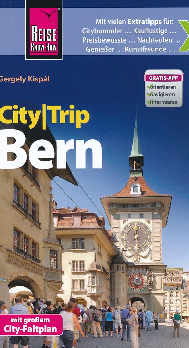 Reisgids CityTrip Bern   Reise Know How   Gergely Kisp�l