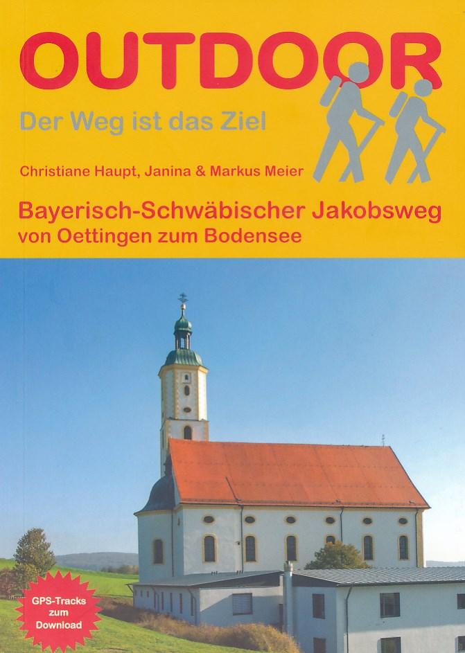 Wandelgids Bayerisch-Schw�bischer Jakobsweg von Oettingen zum Bodensee   Conrad Stein Verlag   Christiane Haupt, Janina & Markus Meier