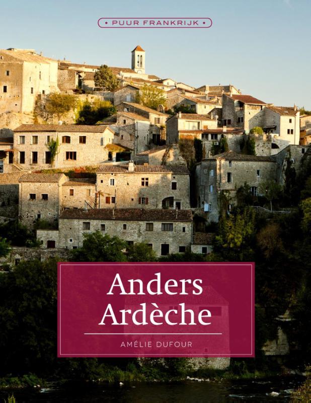 Reisgids Anders Ardèche   Edicola   Amélie Dufour