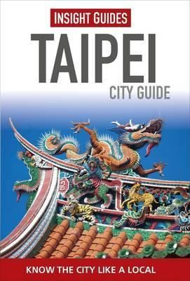 Reisgids Taipei City Guide   Insight Guides