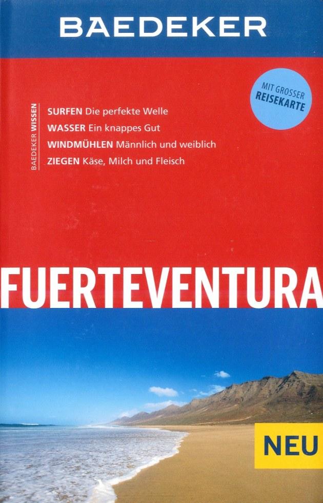 Reisgids Fuerteventura   Baedeker   Birgit Borowski,Achim Bourmer,Rolf Goetz