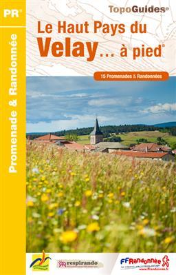 Wandelgids P436 Le Haut Pays du Velay... à pied   FFRP