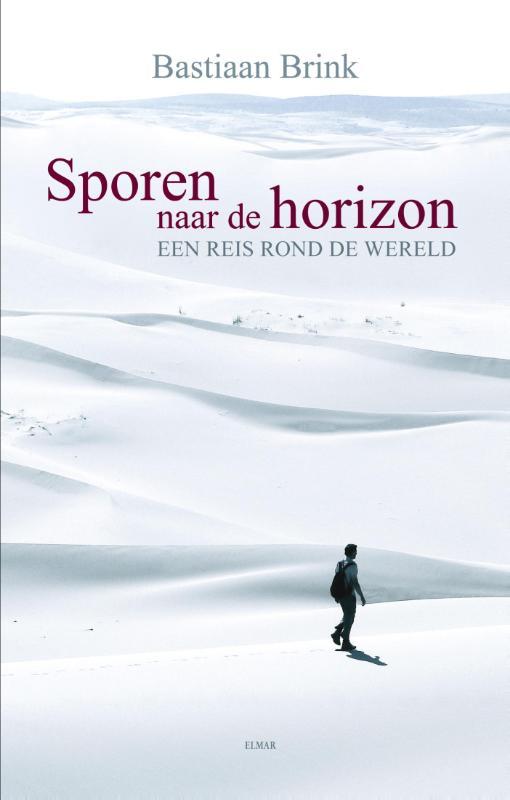 Reisverhaal Sporen naar de Horizon   Bastiaan Brink