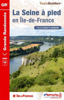 Wandelgids La Seine à pied en Île-de-France ref 203    FFRP