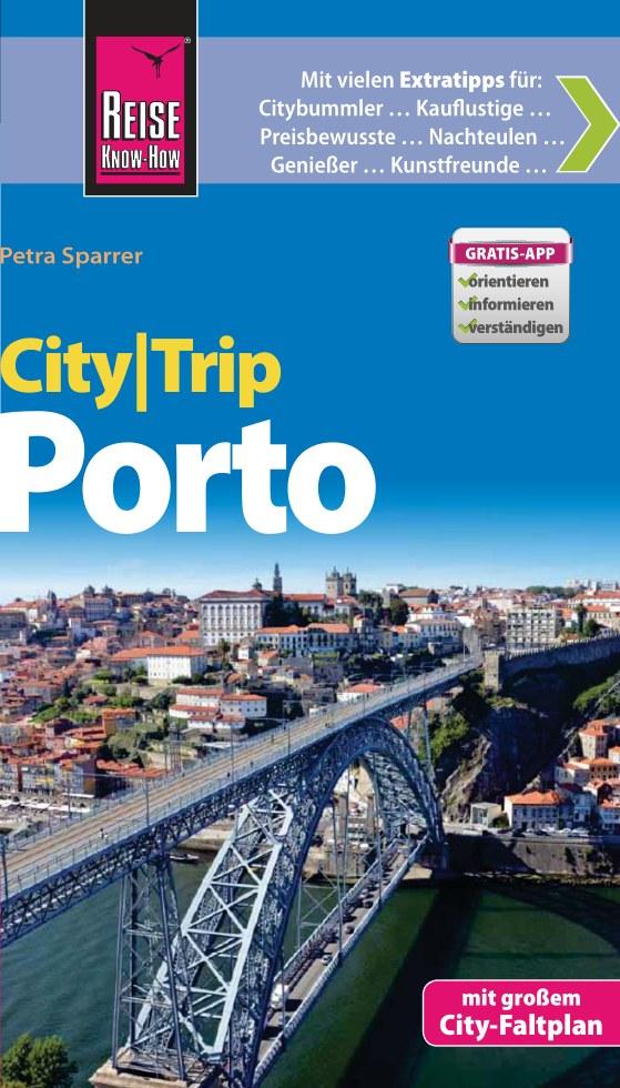 Reisgids CityTrip Porto   Reise Know How   Petra Sparrer