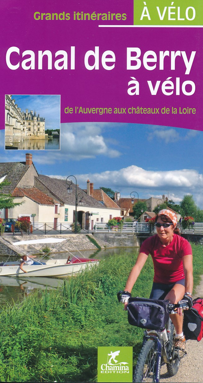 Fietsgids Canal de Berry a velo   Chamina