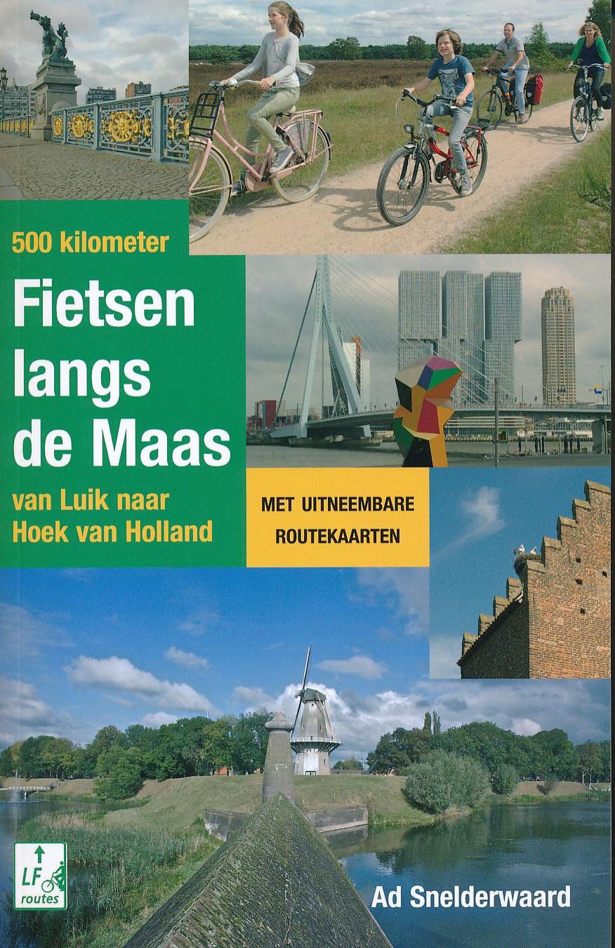 Fietsgids 500 kilometer fietsen langs de Maas   Elmar   Ad Snelderwaard