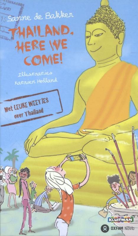 Kinderreisverhaal Thailand, here we come !   Kluitman   Sanne de Bakker