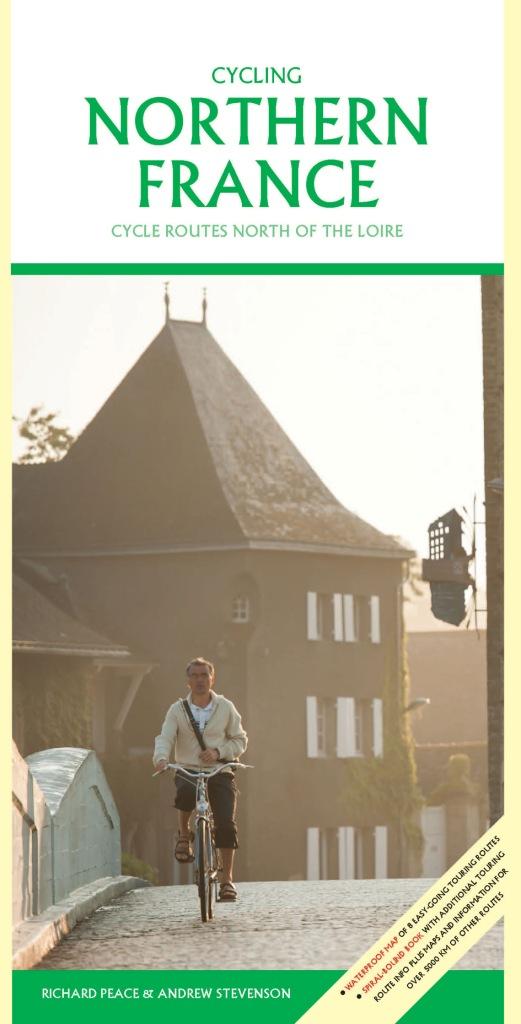 Fietsgids Cycling Northern France - Noord Frankrijk   Excellent Books