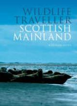 Wildlife traveller Scottish Mainland :