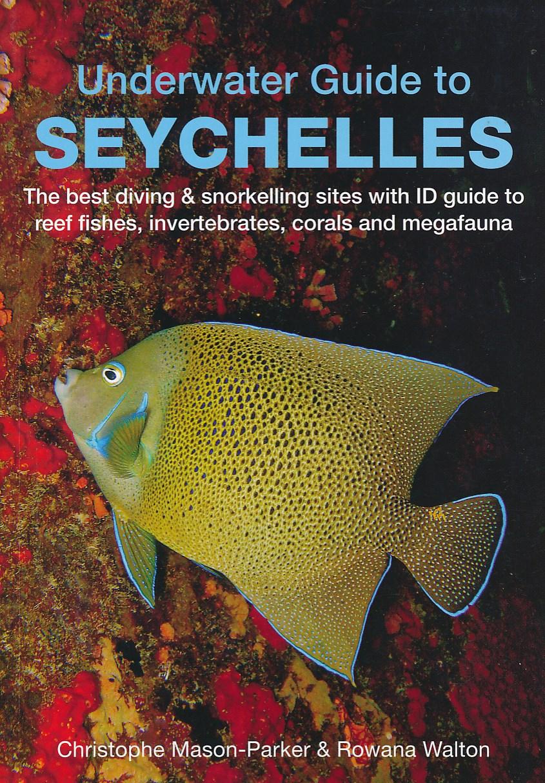 Duikgids Underwater Guide to Seychelles - Seychellen   John Beaufoy