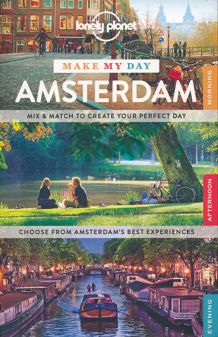 Reisgids Make My Day Amsterdam   Lonely Planet