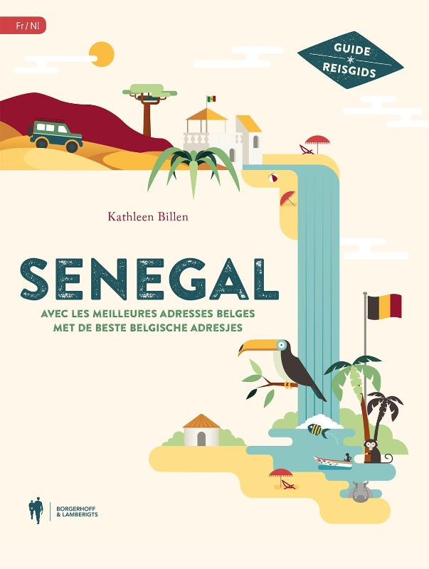 Reisgids Senegal met de beste Belgische adresjes   Borgerhoff & Lamberigts