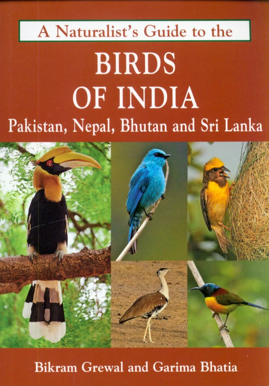 Vogelgids A Naturalist's Guide to the Birds of India   John Beaufoy   Bikram Grewal,Garima Bhatia