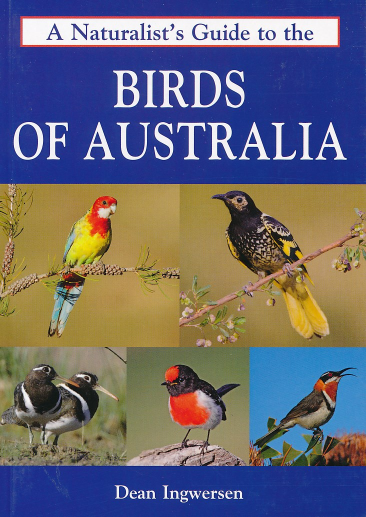 Vogelgids Naturalist's Guide to the Birds of Australia   John Beaufoy   Dean Ingwersen