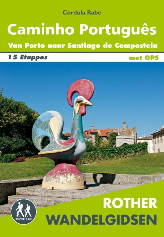 Wandelgids Caminho Português Rother   Elmar