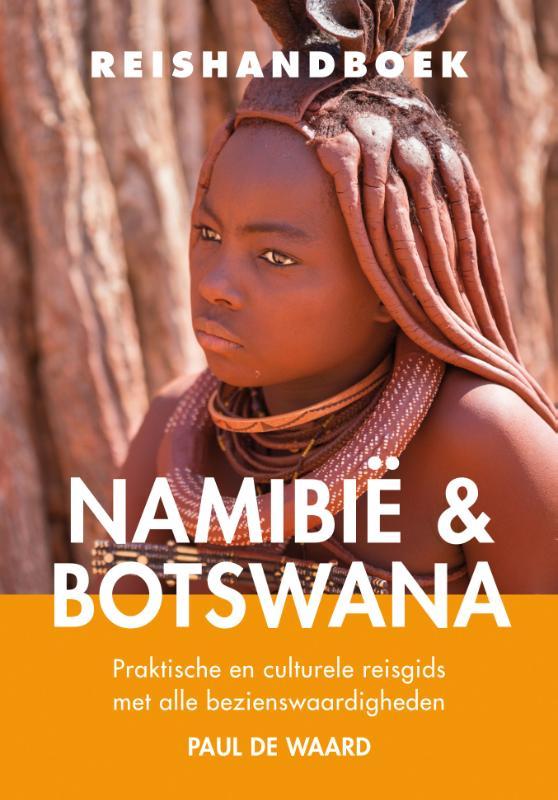 Reisgids Reishandboek Namibië & Botswana   Elmar   Paul de Waard