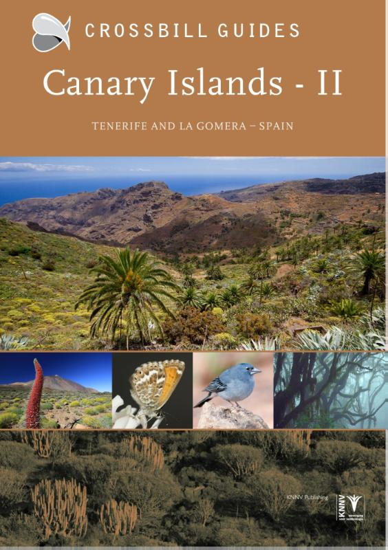Natuurgids Canary Islands II - Tenerife and La Gomera   Crossbill Guides   Dirk Hilbers,Kees Woutersen