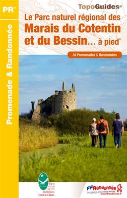 Wandelgids PN20 Le Parc naturel régional des Marais du Cotentin et du Bessin... à pied   FFRP