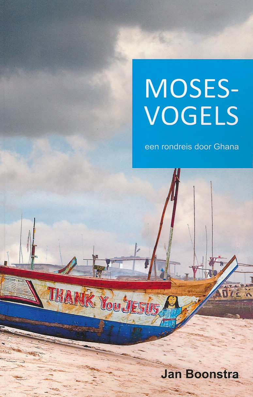 Reisverhaal Mosesvogels Ghana   Jan Boonstra