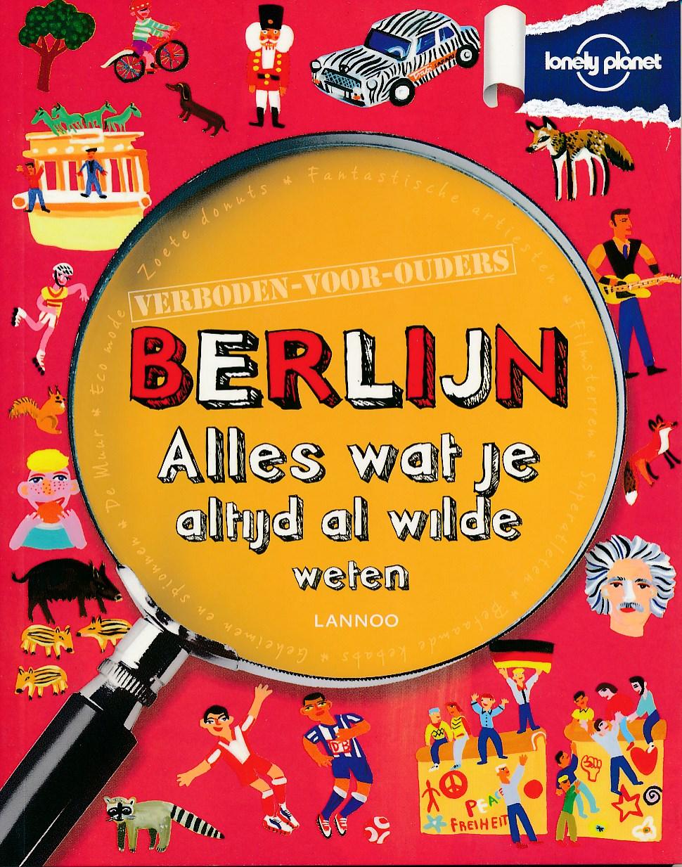 Kinderreisgids Verboden voor ouders Berlijn   Lonely Planet   Helen Greathead
