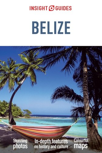 Reisgids Belize   Insight guides   Insight Guides