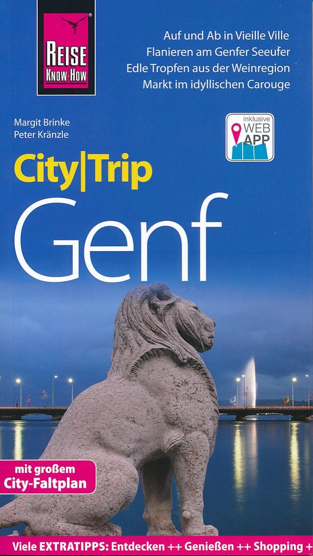 Reisgids CityTrip Genf - Geneve   Reise Know-How   Peter Kr�nzle,Margit Brinke