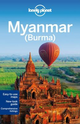 Reisgids Lonely Planet Myanmar - Birma   Lonely Planet
