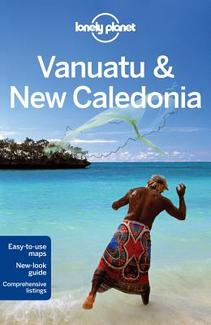 Reisgids Lonely Planet Vanuatu & New Caledonia - Nieuw Caledonië   Lonely Planet