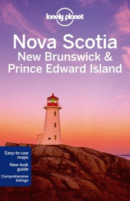 Reisgids Lonely Planet Nova Scotia, New Brunswick & Prince Edward Island   Lonely Planet