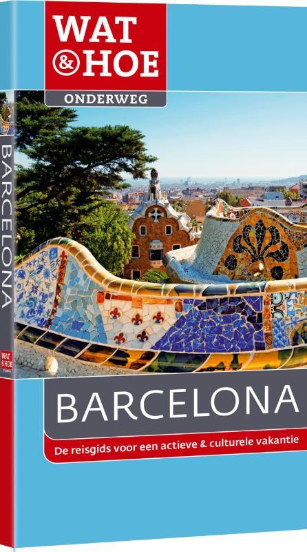 Reisgids Wat en Hoe Barcelona   Kosmos