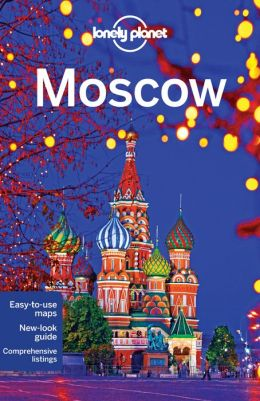 Reisgids Lonely Planet Moscow - Moskou   Lonely Planet