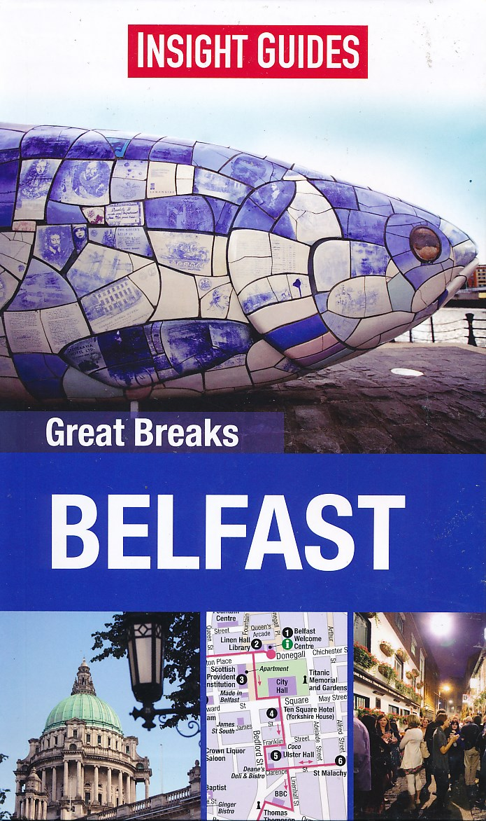 Reisgids Belfast Great Breaks   Insight Guides